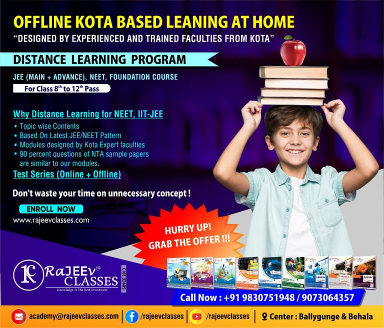 Why to choose Rajeev classes DISTANCE LEARNING PROGRAM for better preparation of JEE/NEET/foundation course.