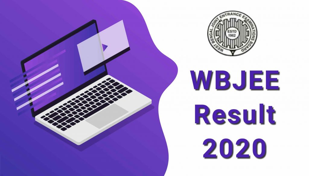 WBJEE 2020 result Declared, Check updates: statistics, rankers, colleges, and counseling